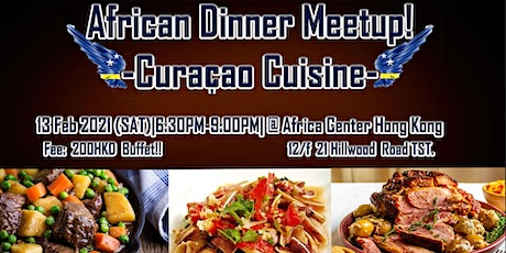 African Dinner Meetup! (Curaçao Cuisine) tickets
