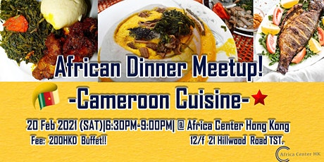 African Dinner Meetup! (Cameroon Cuisine) tickets