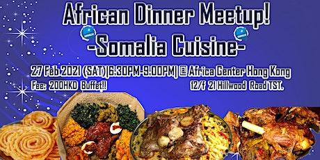 African Dinner Meetup! (Somalia Cuisine) tickets