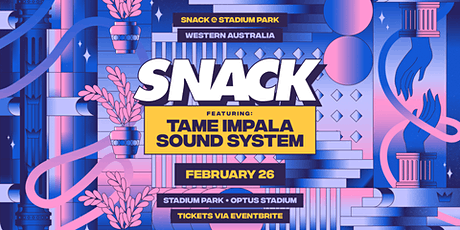 SNACK ft. Tame Impala Sound System tickets