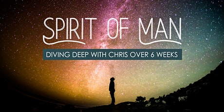 Spirit of Man: Diving Deep with Chris Over 6 Weeks tickets