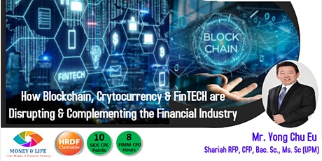 Capital Market 2.0-How Blockchain, Crytocurrency and FinTECH are Disrupting tickets