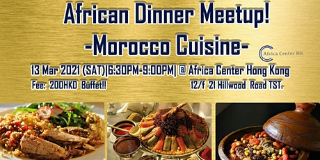 African Dinner Meetup! (Morocco Cuisine) tickets
