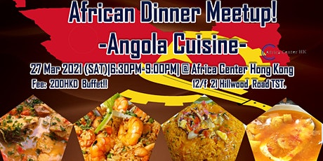African Dinner Meetup! (Angola Cuisine) tickets