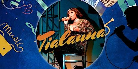Tialauna's Music Mondays tickets