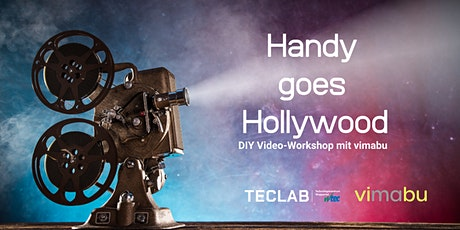 Handy goes Hollywood - DIY Video-Workshop mit Vimabu Tickets