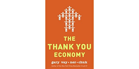 Book Review & Discussion : The Thank You Economy tickets