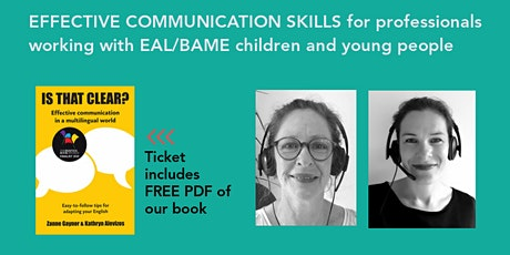 COMMUNICATION SKILLS FOR EAL SPECIALIST TEACHERS AND SUPPORT STAFF tickets