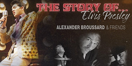 Alexander Broussard & Friends: The Story of Elvis Presley tickets