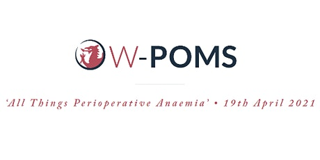 WPOMS: All Things Perioperative Anaemia tickets