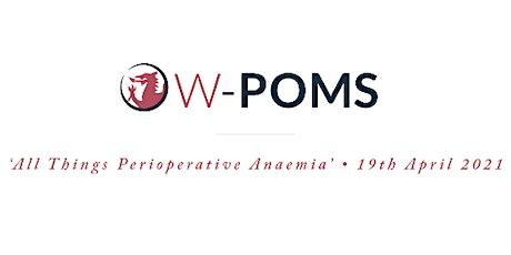 WPOMS: All Things Perioperative Anaemia biglietti