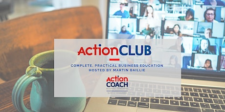 ActionCLUB - Comprehensive, Practical Business Education tickets
