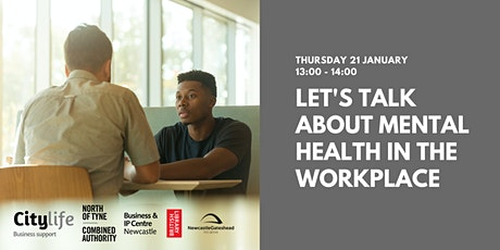 Let's talk about mental health in the workplace tickets