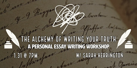 Alchemy of Writing Your Truth: A Personal Essay Writing Workshop tickets