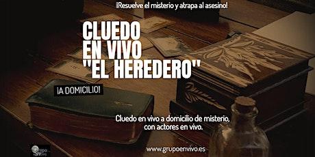 """CLUEDO EN VIVO """"EL HEREDERO"""" entradas"""