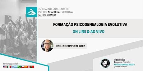 FORMAÇÃO INTERNACIONAL PSICOGENEALOGIA EVOLUTIVA - MÓDULOS ON LINE bilhetes