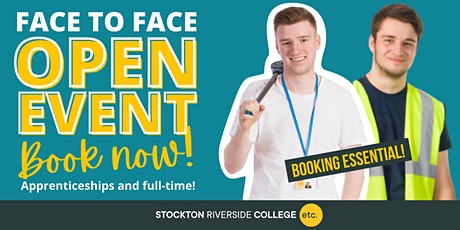 Stockton Riverside College Face-to-Face Open Event - Mon 8th  February 2021 tickets