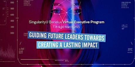 SingularityU Benelux Virtual Executive Program (March 2021) tickets