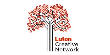 Luton Creative Network (virtual) tickets