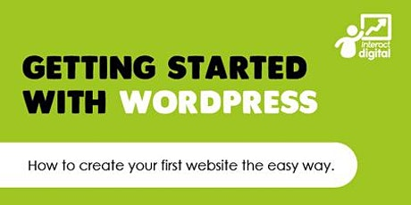 Getting started with WordPress - how to create your first website tickets