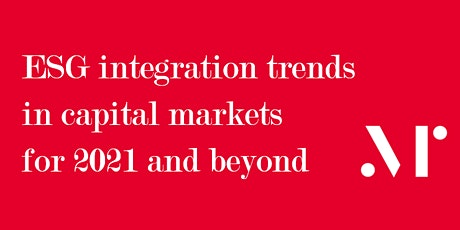 ESG integration trends in capital markets for 2021 and beyond - Millani tickets