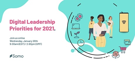 Digital Leadership Priorities for 2021 (webinar) tickets