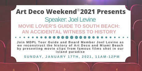 Movie Lover's Guide to South Beach: An Accidental Witness to History tickets