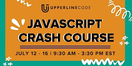 JavaScript Crash Course | July 12 - 16 (Upperline Code Virtual Class) tickets