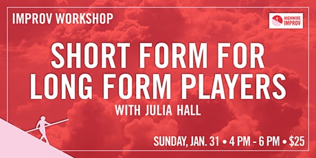Short Form for Long Form Players tickets
