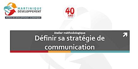 Atelier méthodologique: Définir sa stratégie de communication billets
