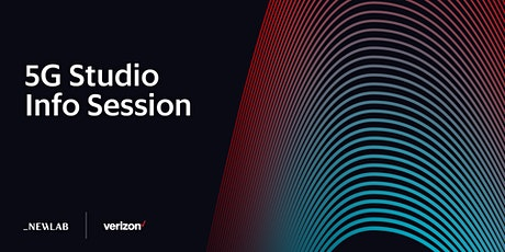 5G Studio | Open Call Info Session tickets
