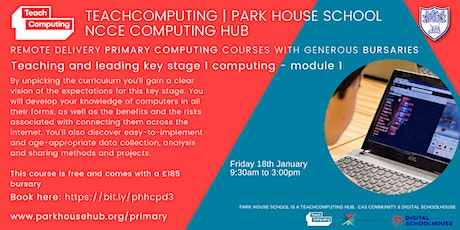 Primary Computing - Teaching & Leading Key Stage `1 - REMOTE DELIVERY tickets