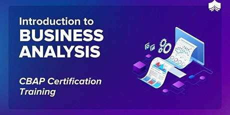 ECBA - Business Analyst Training!!! tickets