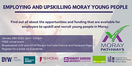 Employing and Upskilling Moray Young People tickets
