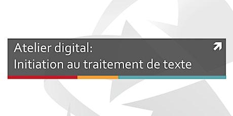 Atelier digital: le traitement de texte billets