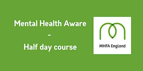 Online MHFA Mental Health Awareness (half day) tickets