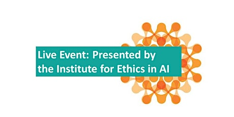 Institute for Ethics in AI Colloquium on AI and Work tickets