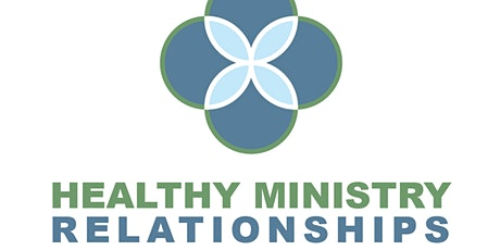 Retired Ministers: Healthy Ministry Relationships tickets