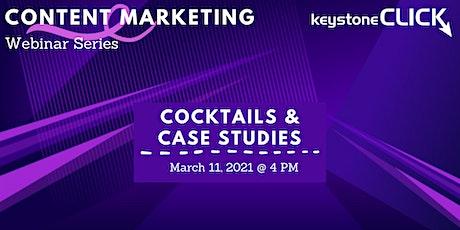 Cocktails & Case Studies tickets