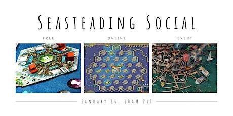 Seasteading Social tickets
