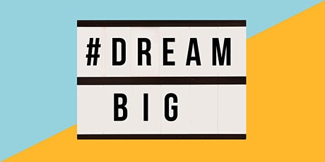 DREAM BIG PEEL tickets
