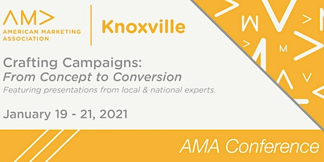 AMA Annual Conference - Crafting Campaigns: From Concept to Conversion tickets