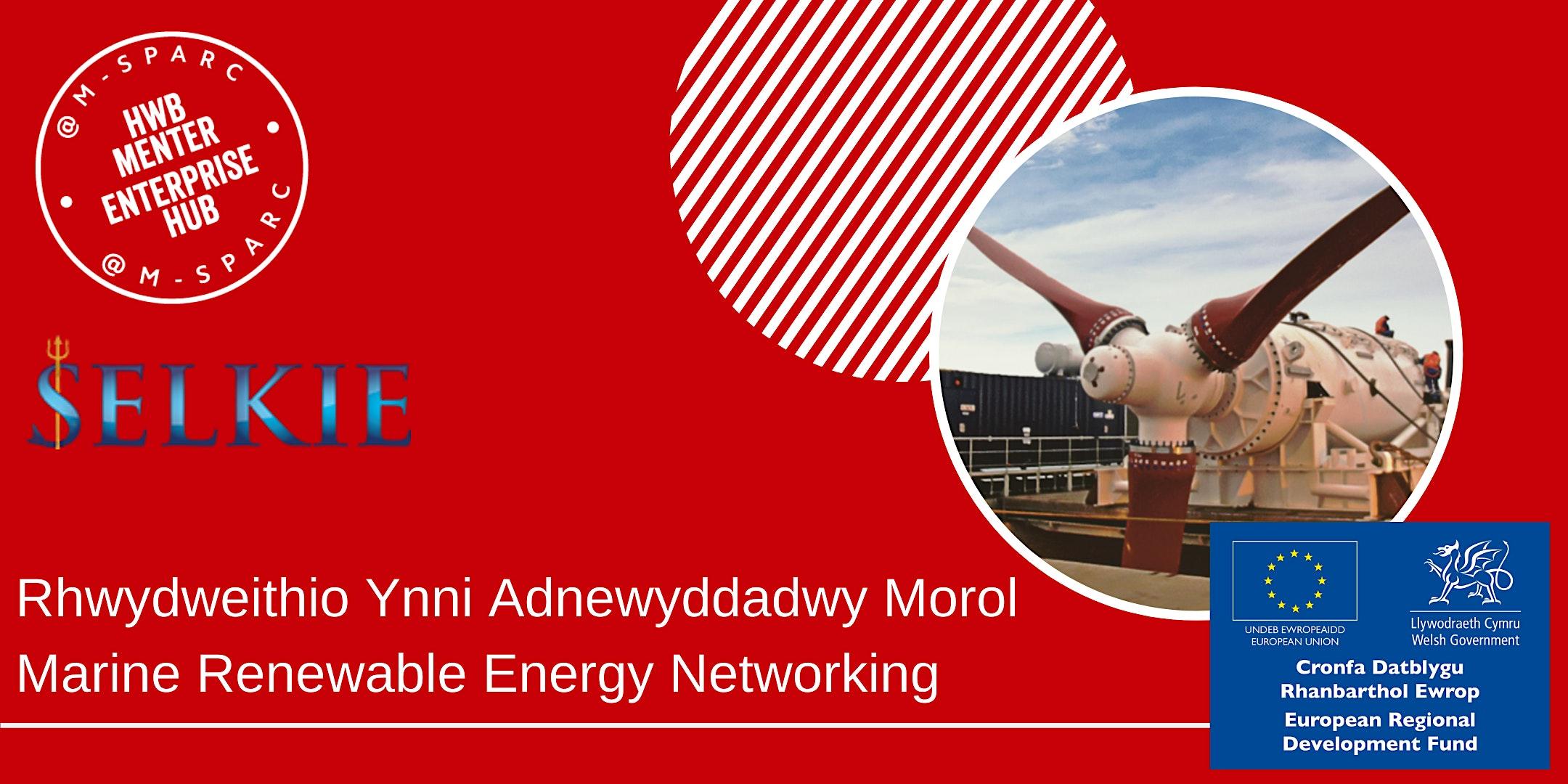 Rhwydweithio Diwydiant Ynni Morol / Marine Energy Industry Networking