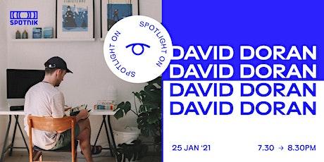 Spotlight On: David Doran tickets