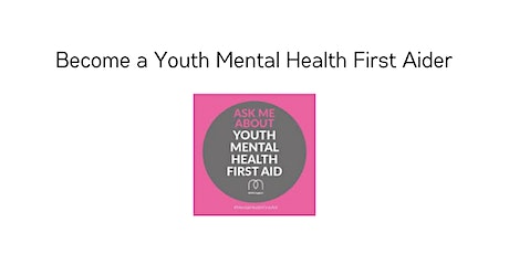 Online Youth Mental Health First Aid  - MHFA tickets