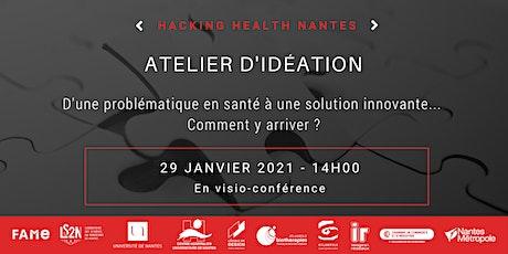 Atelier d'idéation Hacking Health #3 billets