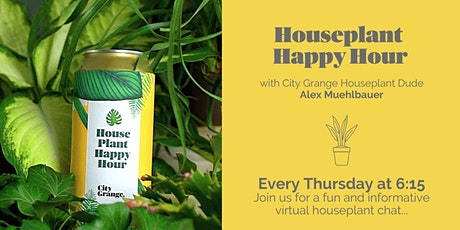 Houseplant Happy Hour- ONLINE Class tickets