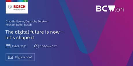 [LIVE-SESSION] The digital future is now - let's shape it | Telekom & Bosch tickets