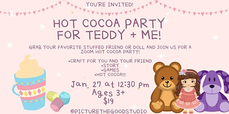 Hot Cocoa Party for Teddy and Me tickets