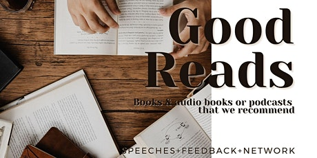 Good Reads - Books, Audio Books & Podcasts We Recommend tickets